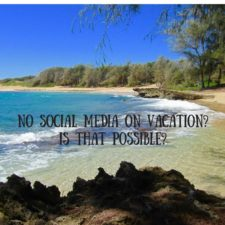 No Social Media on Vacation – Is it possible?
