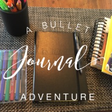 A Bullet Journal Adventure- What is that?