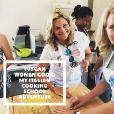 Tuscan Women Cook :: My Italian Cooking School Dream Adventure!