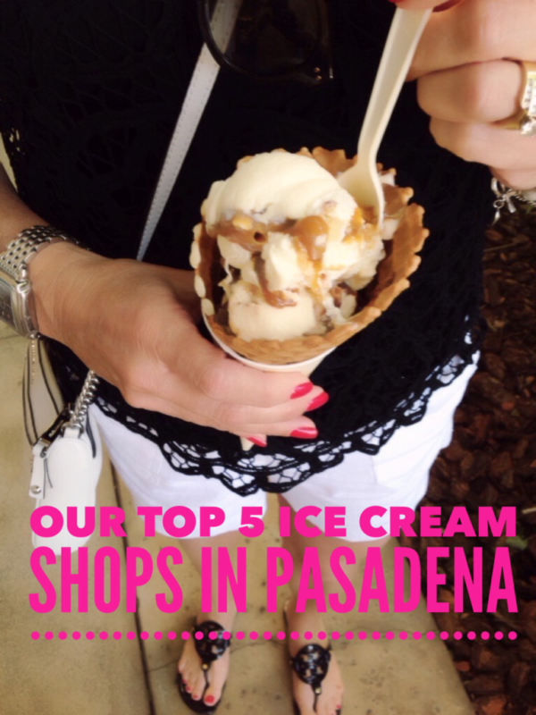 top 5 ice cream shops in Pasadena