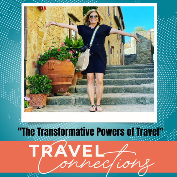 The Transformative Powers of Travel