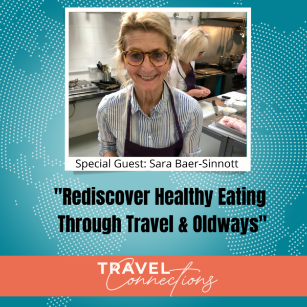 Rediscover Healthy Eating Through Travel & Oldways