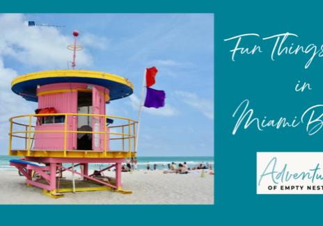 Fun Things to Do In Miam Beach!